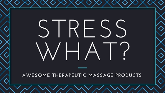 Awesome Therapeutic Massage Products